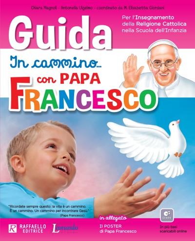 Guida - In cammino... con Papa Francesco
