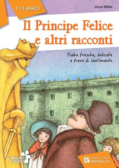 Il Principe Felice e altri racconti
