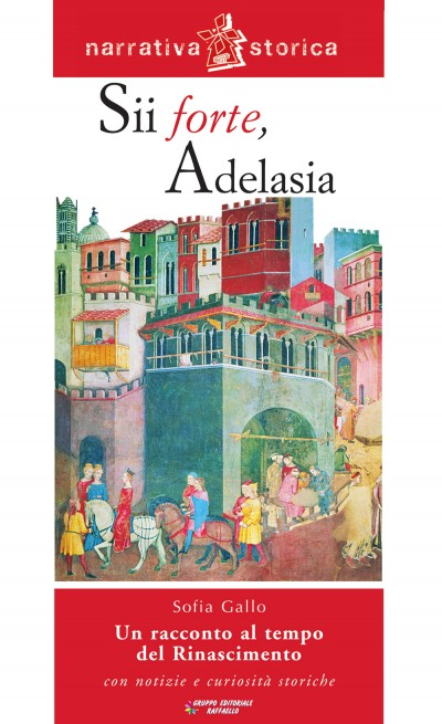 Sii forte, Adelasia