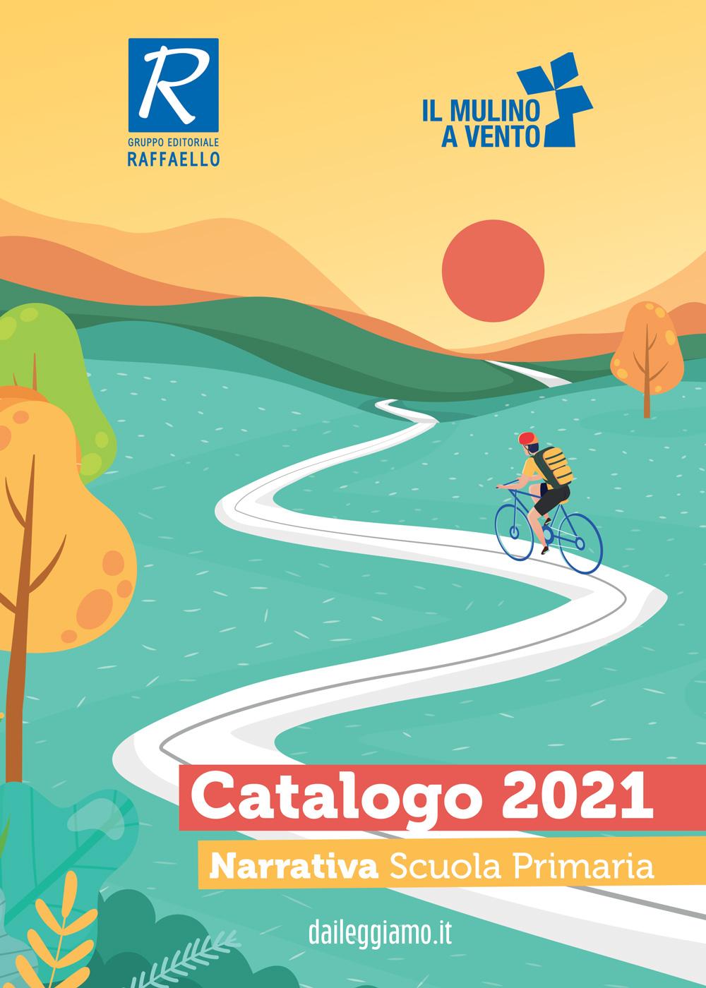 Narrativa Scuola Primaria 2021 - Il Mulino a Vento