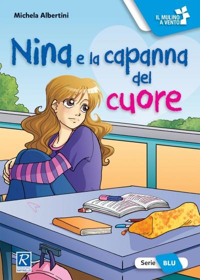 Nina e la capanna del cuore