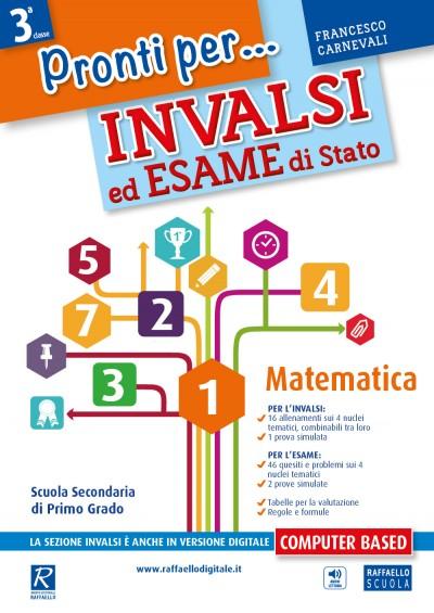 Pronti per ...INVALSI ed ESAME di Stato - Matematica - Classe 3